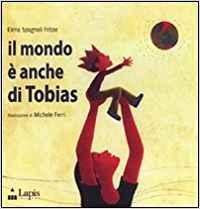 Il mondo è anche di Tobias - 143