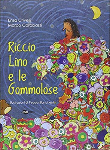 Riccio Lino e le Gommose - 167