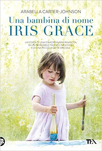 Una bambina di nome Iris Grace - 251